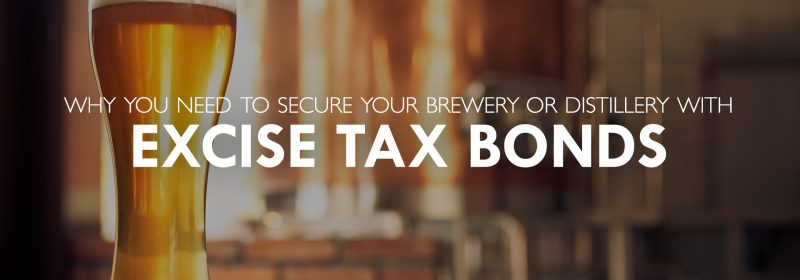 secure your brewery with excise tax bonds